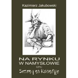 Na rynku w Namysłowie czyli Sezony na Ksantypę