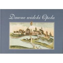 Dawne widoki Opola w grafice : 1680-1920