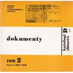 Dokumenty : katalog. Z. 2 : (1827-1840) / Muzeum Poczty i Telekomunikacji Wrocław
