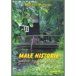 Małe historie : podania, legendy, opowieści