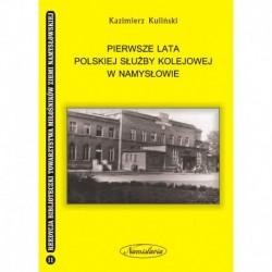 Pierwsze lata polskiej służby kolejowej w Namysłowie